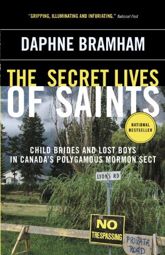 BEST! The Secret Lives of Saints: Child Brides and Lost Boys in a Polygamous Mormon Sect<br />DOC