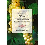 Concepts in Wine Technology: Small Winery Operations, 3rd Edition