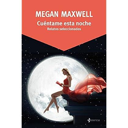 Cuéntame esta noche (Volumen independiente) (Spanish Edition)
