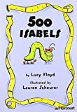 500 Isabels, Harcourt School Publishers Staff, 015323072X