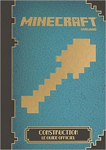 Minecraft Construction Le Guide Officiel 9782070660216