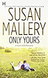 Only Yours (Fool's Gold, Book 5)