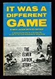 It Was a Different Game; the Elmer Layden Story, Elmer Layden, 0135075173