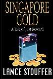 Singapore Gold, Lance Stouffer, 0615589006