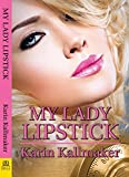 img - for My Lady Lipstick book / textbook / text book
