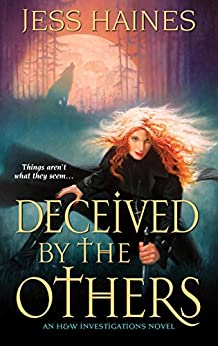 Deceived by the Others (H&W Investigations Book 3) by [Haines, Jess]