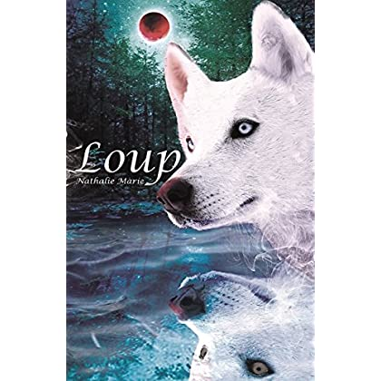 LOUP (French Edition)