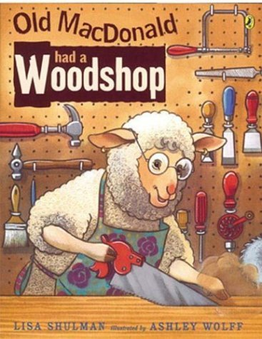 Download By Lisa Shulman - Old MacDonald Had a Woodshop (10/19/04) PDF