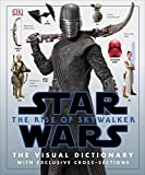 Books : Star Wars The Rise of Skywalker The Visual Dictionary: With Exclusive Cross-Sections