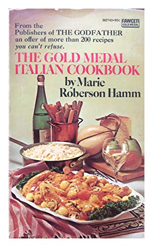 (The Gold Medal Italian Cookbook)
