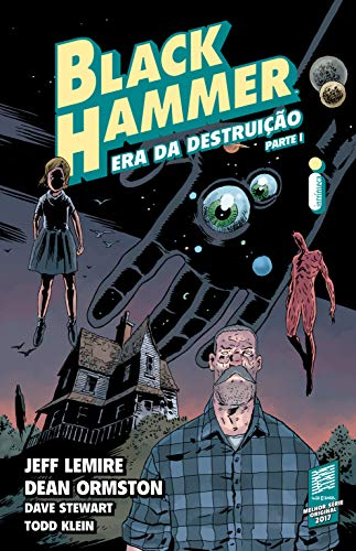 Black Hammer 3: Era Da Destruição - Parte 1