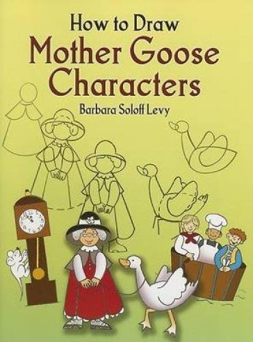 Download How to Draw Mother Goose Characters (Dover How to Draw) ebook