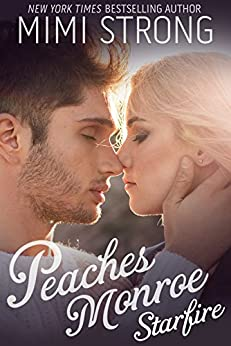 Starfire (Peaches Monroe, Book 3) by [Strong, Mimi]