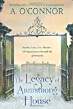 The Legacy of Armstrong House: Volume 3
