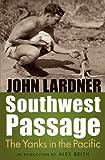 Southwest Passage, John Lardner, 0803240988