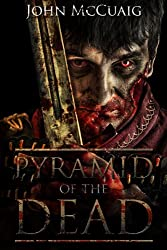 Pyramid of the Dead: A Zombie Novel (English Edition)