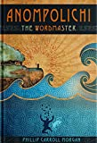 img - for Anompolichi: The Wordmaster book / textbook / text book