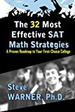 The 32 Most Effective SAT Math Strategies, Steve Warner, 1460925769
