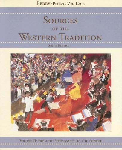 Perry Sources Of Western Tradition Volume Two Sixthedition At New For Used Price