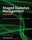 Staged Diabetes Management, Roger Mazze and Richard M. Bergenstal, 047065466X