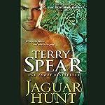 Jaguar Hunt: Heart of the Jaguar, Book 3 | Terry Spear