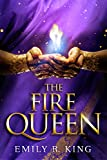 The Fire Queen (The Hundredth Queen Series Book 2)