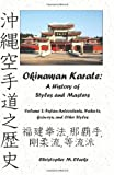 Okinawan Karate: a History of Styles and Masters, Christopher Clarke, 147838316X