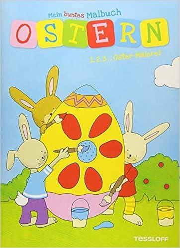 Mein Buntes Malbuch Ostern 1 2 3 Oster Malerei Malbücher Und