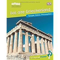 memo Wissen entdecken. Das alte Griechenland: Tempel, Götter, Philosophen. Das Buch mit Poster!
