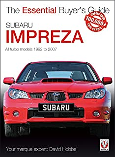Subaru Impreza: The Essential Buyers Guide