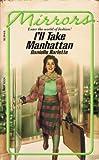I'll Take Manhattan, Danielle Barlette, 0425084108
