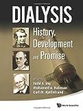 Dialysis, Todd S. Ing, Mohamed Rahman, Carl M. Kjellstrand, 9814289752