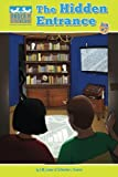 The Hidden Entrance (Under the Staircase - An Economic Adventure Series for Kids) (Volume 2)