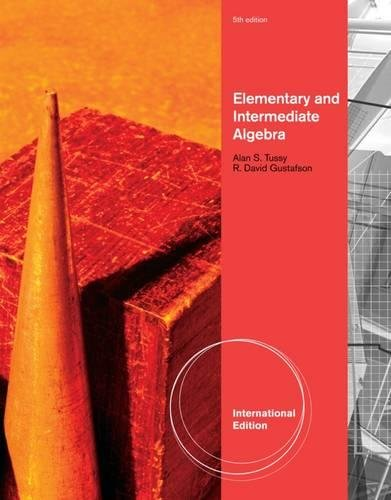 Elementary and Intermediate Algebra, International Edition