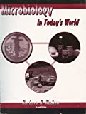 Microbiology in Today's World, Hudson, Barbara, 0787251429