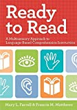 Ready to Read: A Multisensory Approach to Language-Based Comprehension Instruction by Mary Farrell Ph.D. (2010-07-01)