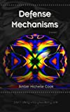 Defense Mechanisms, Amber Michelle Cook, 1490580042