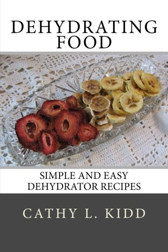Download dehydrating food simple and easy dehydrator recipes book download dehydrating food simple and easy dehydrator recipes book pdf audio idmu6frzz forumfinder Images