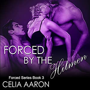 Forced by the Hitmen Audiobook