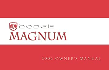 Dodge magnum owners user manuals user manuals array amazon com 2006 dodge magnum owners manual user guide reference rh amazon com fandeluxe Image collections