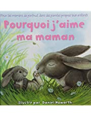 Why I Love My Mommy French Edition