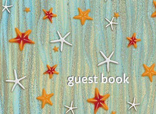 (Guest Book: Lined Guestbook With Prompts - For the Beach House, Vacation Home, B&B, Guest Room, Waterfront Condo, or Cottage Rental - Starfish and Seaweed Cover Design)