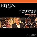 HiBrow: Richard Strange's A Mighty Big If - Robert Wilson | Richard Strange,Robert Wilson