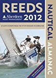 Reeds Nautical Almanac 2012, Andy Du Port and Rob Buttress, 1408140543