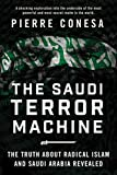 img - for The Saudi Terror Machine: The Truth About Radical Islam and Saudi Arabia Revealed book / textbook / text book