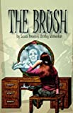 The Brush, Susan Brown and Shirley Whitestar, 1587360802