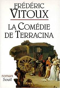 La comédie de Terracina par Vitoux
