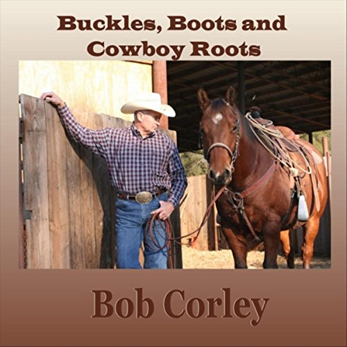 Buckles, Boots and Cowboy Roots