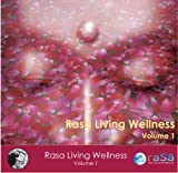 Rasa Living Wellness, Vol. 1