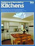 Designing and Remodeling Kitchens, Robert J. Beckstrom, 0897212169